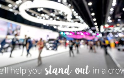 We'll help you stand out in the crowd at your next event